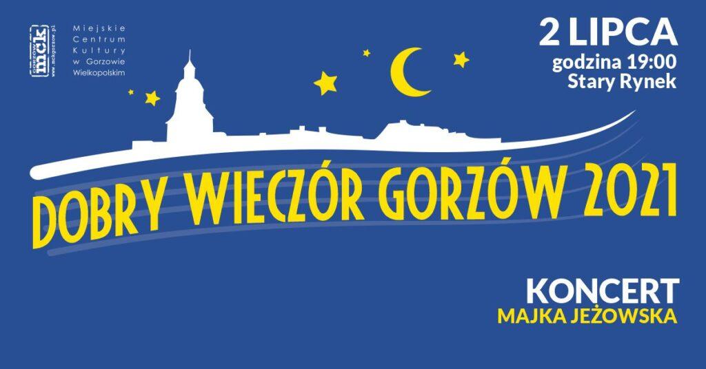 2021.07.02 wydarzenia Dobry Wieczór Gorzów